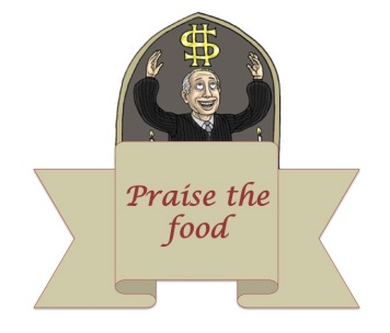 Praise the food